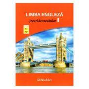 Limba engleza. Jocuri de vocabular 1 A1-A2