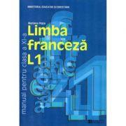 Limba franceza L1. Manual pentru clasa a XI-a - Mariana Popa