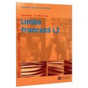 Limba franceza L2. Manual pentru clasa a IX-a - Mariana Popa