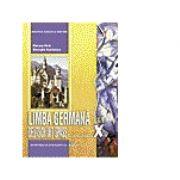 Limba germana L1 Manual pentru clasa a X-a. Deutsch Mit Spass - Gheorghe Nicolaescu, Marianne Koch
