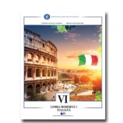 Limba moderna 1 italiana. Manual pentru clasa VI - Georgeta Liliana Carabela, Mihaela Manea Busuioc