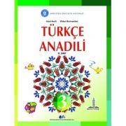 Limba si literatura materna turca. Manual pentru clasa III - Anefi Icbal, Bormambet Vildan