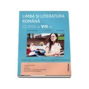 Limba si literatura romana. Clasa a VII-a, caiet de lucru pe unitati de invatare - Ramona Raducanu