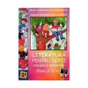 Literatura pentru copii - disciplina optionala (cls. a II-a) - Aurelia Fierascu