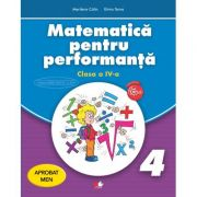 Matematica pentru performanta. Clasa a IV-a - Marilena Calin, Elvira Toma
