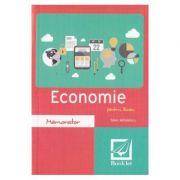 Memorator de economie pentru liceu. Ed. 2016 - Savel Mihailescu