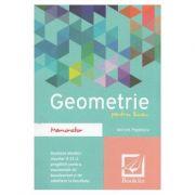 Memorator de geometrie pentru liceu. Ed. 2016 - Adrian Popescu