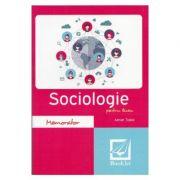 Memorator de sociologie pentru liceu Ed. 2017 - Adrian Tiglea