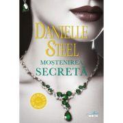Mostenirea secreta - Danielle Steel