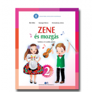 Muzica si miscare pentru scolile si sectiile cu predare in limba maghiara. Manual pentru clasa II - Abri Bela, Gyergyai Barna, Kereszteszy Janos
