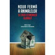 Noua ferma a animalelor si criza economica globala - Mario Sepi, Anna-Maria Darmanin