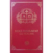 Noul Testament cu Psalmii. Format 053 grena aurit
