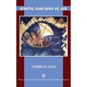 Omiliile la statui - Sfantul Ioan Gura de Aur