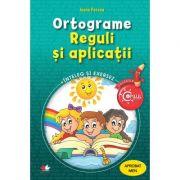 Ortograme. Reguli si aplicatii. caiet de lucru pentru clasele III-IV - Ioana Pencea