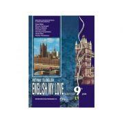Pathway to English. English my love. Student's Book 9th grade L1. Limba engleza L1 pentru clasa a IX-a - VERONICA FOCSENEANU, Rada Balan, C. Coser, Rodica Vulcanescu, Miruna Carianopol, Stefan Colibaba, Vanda Stan