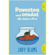 Povestea unui omulet din clasa a IV-a - Judy Blume