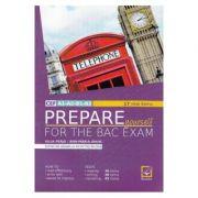 Prepare Yourself for the Bac Exam - Iulia Perju, Ana-Maria Marin