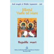 Regulile mari - Sfantul Vasile cel Mare