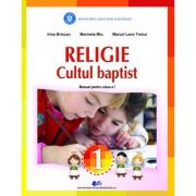 Religie - Cultul Baptist - Irina Briscan, Marinela Miu, Marcel Leon Treica