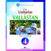 Religie - Cultul Unitarian. Manual pentru clasa IV - Pal Tunde