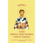 Slujba Sfantului Ierarh Bretanion, Episcopul Tomisului