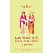Slujba Sfintilor Cuviosi Ioan Casian si Gherman din Dobrogea