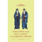 Slujba Sfintilor Cuviosi Neofit si Meletie de la Manastirea Stanisoara