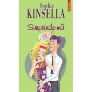 Surprinde-ma - Sophie Kinsella
