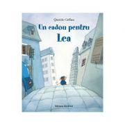 Un cadou pentru Lea - Quentin Greban