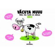 Vacuta Muuu. Prima carte cu animale - Octav Ungureanu