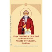 Viata, Acatistul si Paraclisul Sfantului Cuvios Neofit Zavoratul din Cipru