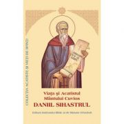 Viata si Acatistul Sfantului Cuvios Daniil Sihastrul