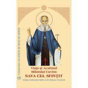Viata si Acatistul Sfantului Cuvios Sava cel Sfintit