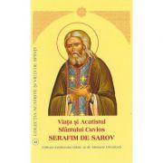 Viata si Acatistul Sfantului Cuvios Serafim de Sarov