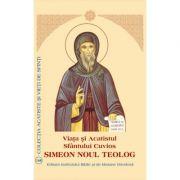 Viata si Acatistul Sfantului Cuvios Simeon Noul Teolog