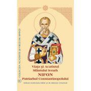 Viata si Acatistul Sfantului Ierarh Nifon Patriarhul Constantinopolului
