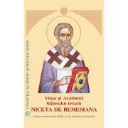 Viata si Acatistul Sfantului Niceta de Remesiana