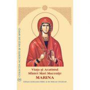 Viata si Acatistul Sfintei Mari Mucenite Marina
