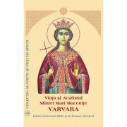 Viata si Acatistul Sfintei Mari Mucenite Varvara - Aprobarea Sfantului Sinod