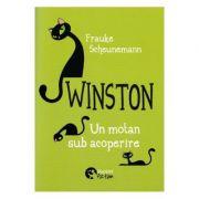 Winston, un motan sub acoperire - Frauke Scheunemann
