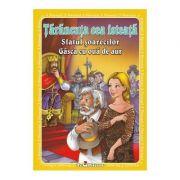 3 Povesti - Tarancuta cea isteata. Sfatul sorecilor. Gasca cu oua de aur
