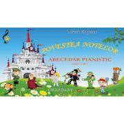 Povestea notelor. Abecedar pianistic. Ed. a III-a - Octavia Popescu