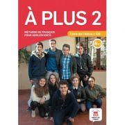 A plus 2 - Livre de l'eleve + CD (A2. 1) - Katia Brandel, Ana Castro Benitez, Antony Sevre, Raphaele Fouillet