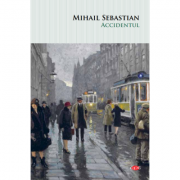Accidentul. Vol. 124 - Mihail Sebastian