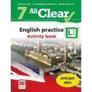 All Clear. English practice L2. Activity Book. Auxiliar pentru clasa a VII-a - Mariana Stoenescu