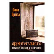 Appinterviuri. ro. Convorbiri romanesti la Radio Villalba - Dana Oprica