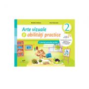Arte vizuale si abilitati practice. Caietul micului artist. Clasa a II-a - Nicoleta Ciobanu, Irina Terecoasa