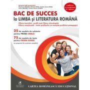 BAC de succes la limba si literatura romana - Manuela Ilie - Ed. Cartea Romaneasca