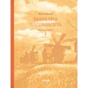 Basarabia necunoscuta (Vol. 1) - Iurie Colesnic
