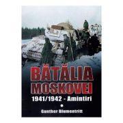 Batalia Moscovei - Gunther Blumentritt